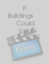 If Buildings Could Talk download