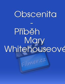 Obscenita - Příběh Mary Whitehouseové download