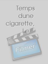 Temps dune cigarette, Le download