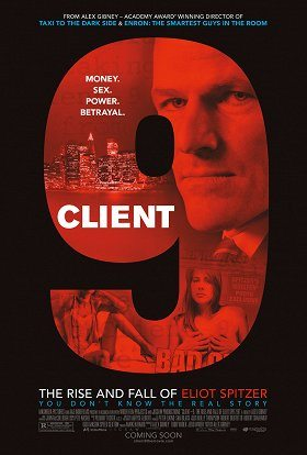 Client 9 The Rise and Fall of Eliot Spitzer