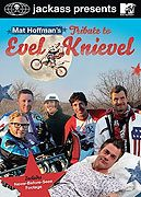 Jackass Presents Mat Hoffmans Tribute to Evel Knievel