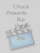 Chuck Presents Buy Hard The Jeff and Lester Story