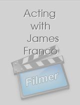 Acting with James Franco