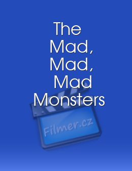 The Mad, Mad, Mad Monsters
