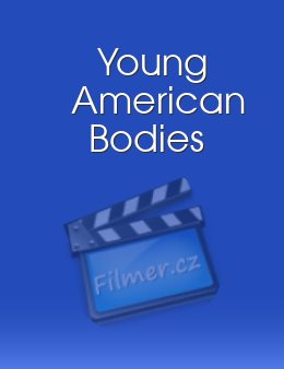 Young American Bodies