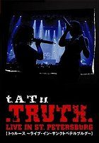 Truth Live in St Petersburg