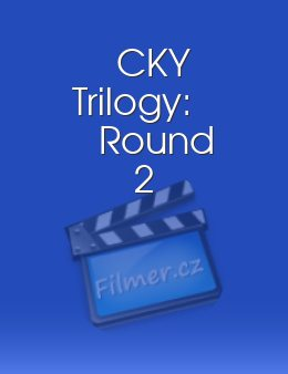 CKY Trilogy: Round 2 download