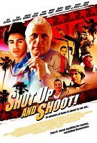 Shut Up and Shoot!