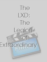 The LXD The Legion of Extraordinary Dancers