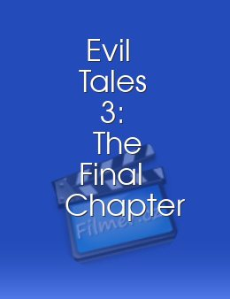 Evil Tales 3: The Final Chapter