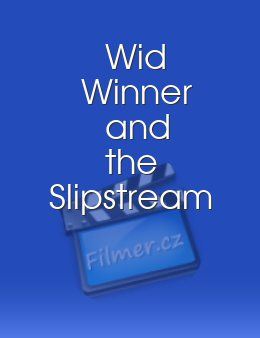Wid Winner and the Slipstream download