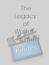 The Legacy of Walter Frumm