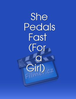 She Pedals Fast For a Girl