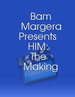 Bam Margera Presents HIM: The Making of And Love Said No