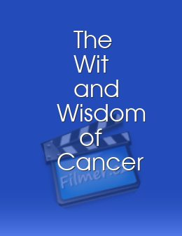 The Wit and Wisdom of Cancer