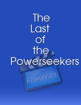 The Last of the Powerseekers