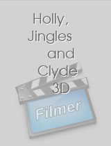 Holly Jingles and Clyde 3D