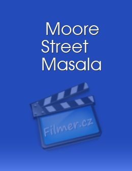 Moore Street Masala download
