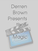 Derren Brown Presents the 3D Magic Spectacular