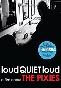 loudQUIETloud A Film About the Pixies