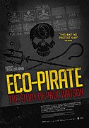 Eco-Pirate The Story of Paul Watson