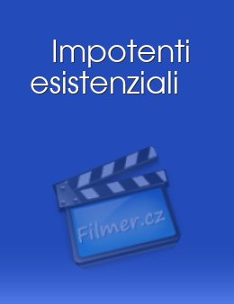 Impotenti esistenziali download