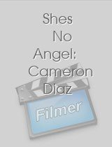 Shes No Angel Cameron Diaz
