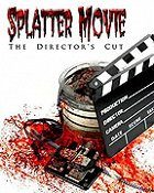 Splatter Movie The Directors Cut