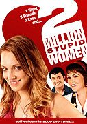Two Million Stupid Women