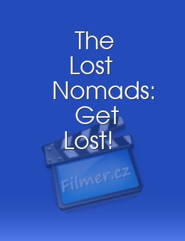 The Lost Nomads Get Lost!