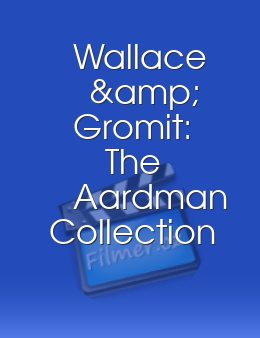 Wallace & Gromit The Aardman Collection 2