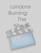 Londons Burning The Movie