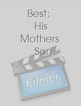 Best: His Mothers Son