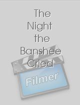 The Night the Banshee Cried