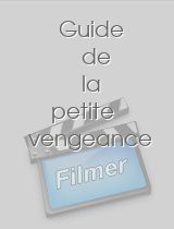 Guide de la petite vengeance download