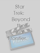 Star Trek Beyond the Final Frontier