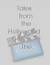 Tales from the Hollywood Hills The Old Reliable