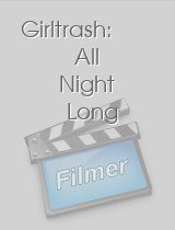 Girltrash All Night Long