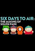 6 Days to Air The Making of South Park