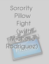 Sorority Pillow Fight with Michelle Rodriguez