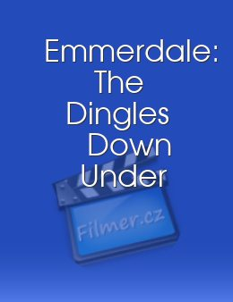 Emmerdale The Dingles Down Under