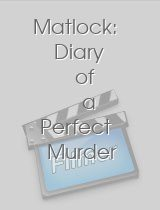 Matlock Diary of a Perfect Murder