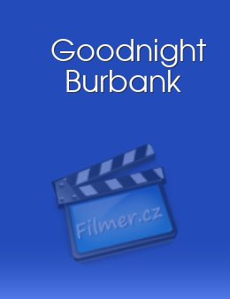 Goodnight Burbank download