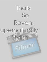 Thats So Raven Supernaturally Stylish