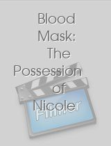 Blood Mask The Possession of Nicole Lameroux