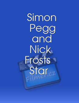 Simon Pegg and Nick Frosts Star Wars