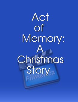 Act of Memory: A Christmas Story