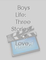 Boys Life Three Stories of Love Lust and Liberation