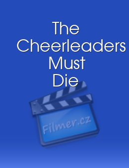 The Cheerleaders Must Die