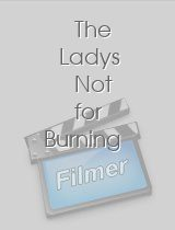 The Ladys Not for Burning
